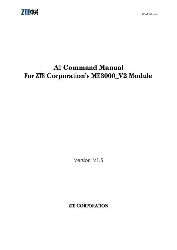 AT Command Manual For ZTE Corporation's ME3000_V2 Module