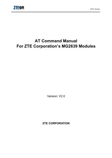 AT Command Manual For ZTE Corporation's MG2639 Modules