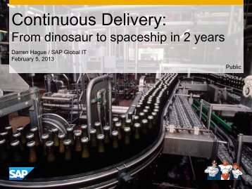 Continuous Delivery: From dinosaur to spaceship in 2 years - Jfokus