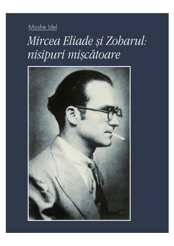 Mircea Eliade şi Zoharul: nisipuri mişcătoare - Romania Culturala