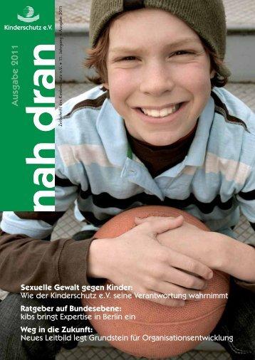 nah dran - Ausgabe 2011 - Kinderschutz eV