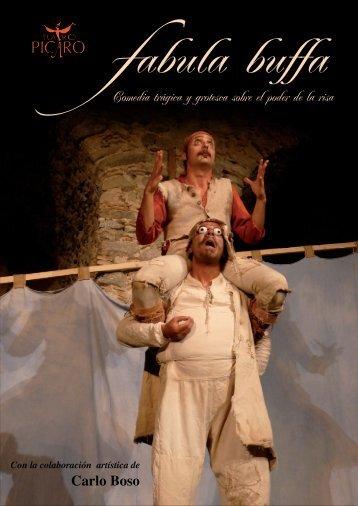 Comedia trágica y grotesca sobre el poder de la risa ... - Teatro Picaro