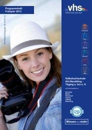 Programm Frühjahr 2013 komplett - Volkshochschule Alt-/Neuötting