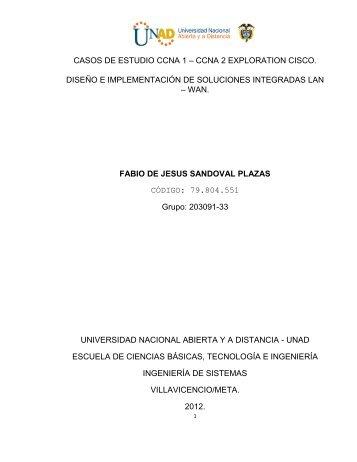 CASOS DE ESTUDIO CCNA 1 – CCNA 2 EXPLORATION ... - Unad