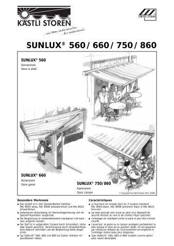 SUNLUX® 560/660/750/860 - Kästli & Mathys Storen AG