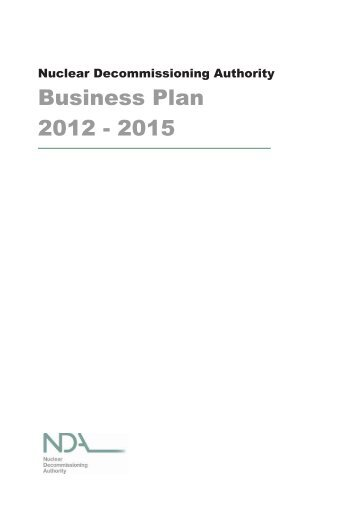 NDA Business Plan 2012-2015 - Nuclear Decommissioning Authority