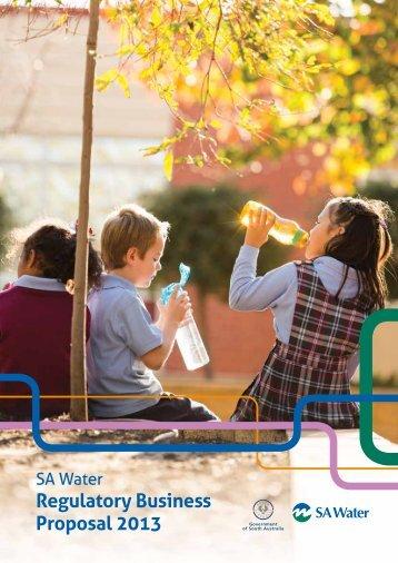 Full Regulatory Business Proposal - SA Water
