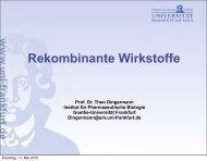 Rekombinante Wirkstoffe - Goethe-Universität