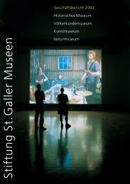 Geschäftsbericht 2002 - Naturmuseum St.Gallen
