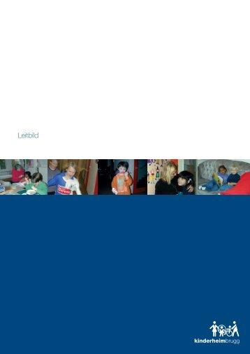 Download PDF Leitbild - Kinderheim Brugg