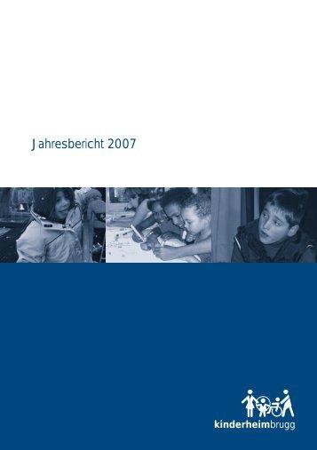 Jahresbericht 2007 - Kinderheim Brugg
