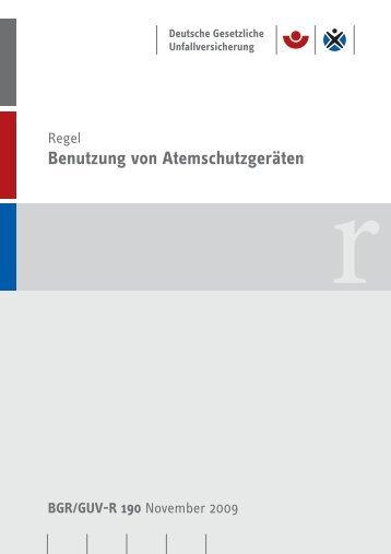 Benutzung von Atemschutzgeräten BGR/GUV-R 190