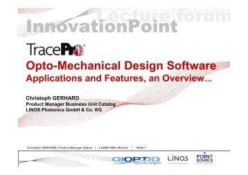 Opto-Mechanical Design Software TracePro - QIOPTIQ Lecture Forum