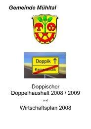 Gemeinde Mühltal Doppischer Doppelhaushalt 2008 / 2009  ...