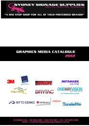 GRAPHICS MEDIA CATALOGUE 2012 - Sydney Signage Supplies