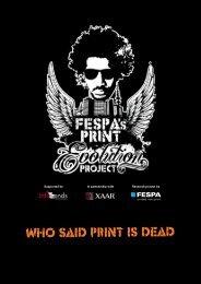 Who said print is dead - FESPA