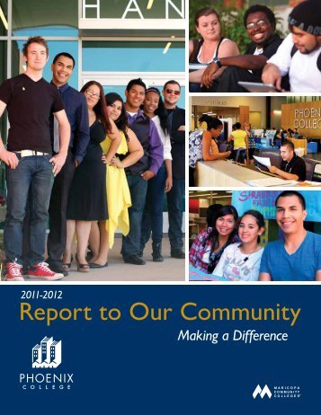 2011-12 Phoenix College Annual Report to the Community