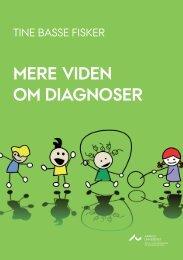 Mere viden oM diagnoser - Institut for Uddannelse og Pædagogik ...