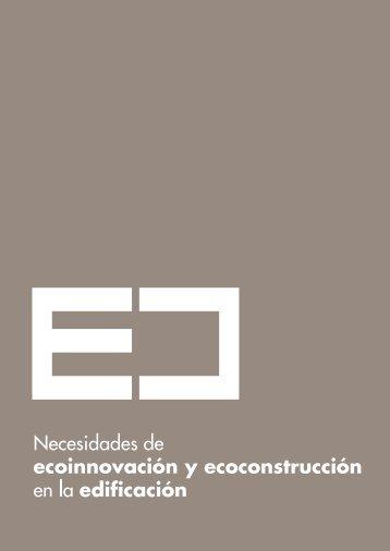 Necesidades de ecoinnovación y ecoconstrucción en la edificación