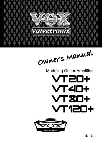 VT20+/40+/80+/120+ Owner's manual - The VOX Showroom