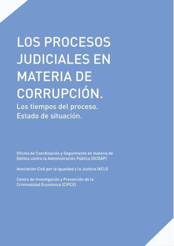 LOS PROCESOS JUDICIALES EN MATERIA DE CORRUPCIÓN.