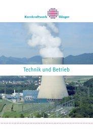 Technik und Betrieb - Kernkraftwerk Gösgen