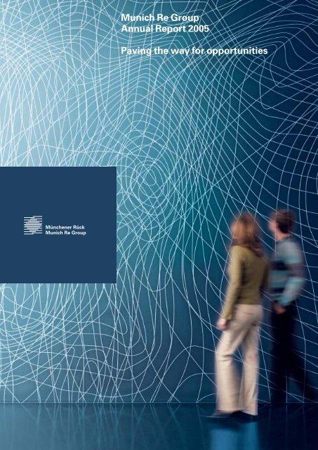 Munich Re Group Annual Report 2005 (PDF, 3.6