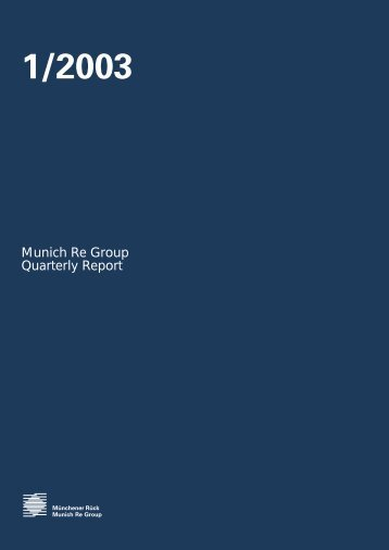 Quarterly Report 1/2003 (PDF, 177 KB) - Munich Re