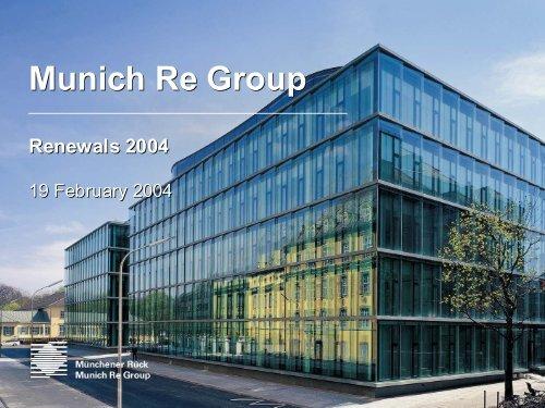 Presentation - Renewals 2004 - Munich Re