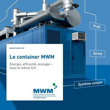 le container MWM pour biogaz.