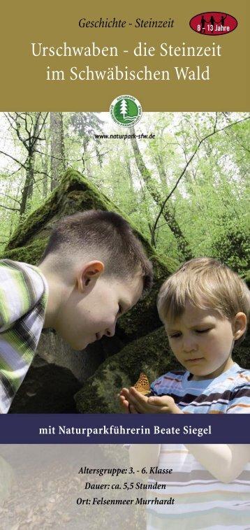 Urschwaben - die Steinzeit im Schwäbischen Wald