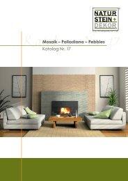 Katalog Nr. 17 Mosaik – Palladiana – Pebbles ... - Naturstein+Dekor