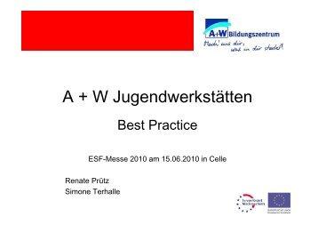 A+W Jugendwerkstätten-Best Practice - bei der NBank