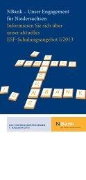 Unser Engagement für Niedersachsen Informieren ... - bei der NBank