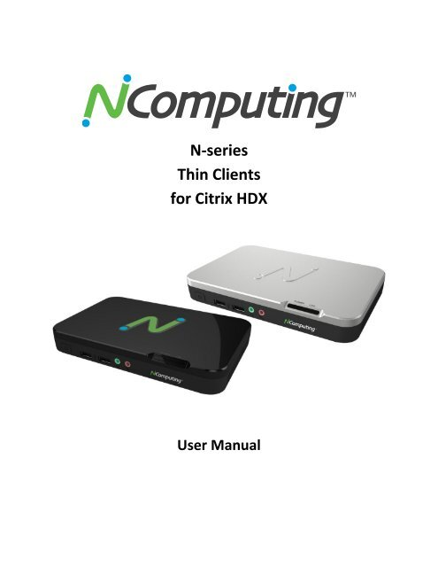 N-series Thin Clients for Citrix HDX - NComputing