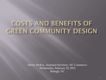 Costs and Benefits of Green Community Design