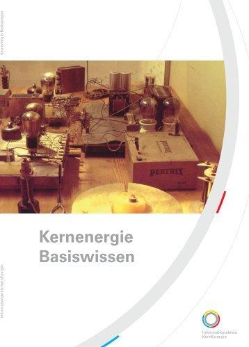 Kernenergie Basiswissen - Kernkraftwerk Leibstadt AG