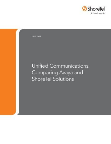 Unified Communications: Comparing Avaya and ShoreTel Solutions