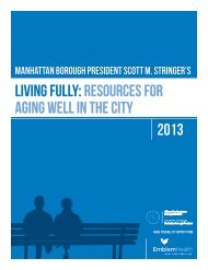 Living FuLLy: resources For aging WeLL in the city 2013