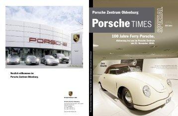 100 Jahre Ferry Porsche. - Porsche Zentrum Oldenburg