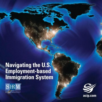 Navigating the U.S. Employment-based Immigration System