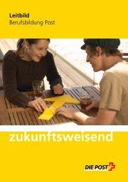 Leitbild Berufsbildung PostLink wird in einem neuen - Die ...