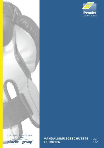 VANDALISMUSGESCHÜTZTE LEUCHTEN - Pracht