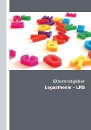 Elternratgeber – Legasthenie - LRS - praxis lesen  und schreiben