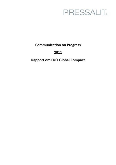 Communication on Progress 2011 Rapport om FN's ... - Pressalit A/S