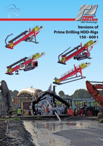 Versions of Prime Drilling HDD-Rigs 150 - 600 t - Prime Drilling GmbH