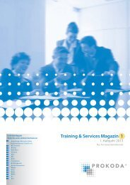 Training & Services Magazin 1/2013 - PROKODA GmbH