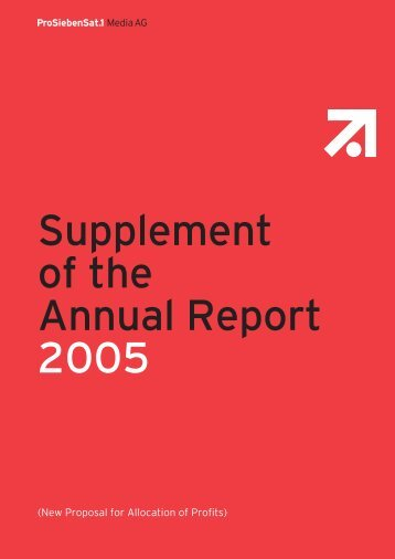Supplement of the Annual Report 2005 - ProSiebenSat.1 Media AG