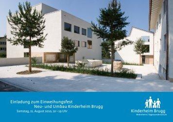 Einladung zum Einweihungsfest Neu- und Umbau Kinderheim Brugg