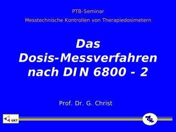 Das Dosis-Messverfahren nach DIN 6800 - 2 - PTB